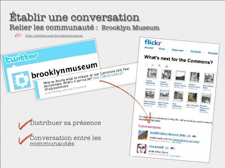 Établir une conversation Relier les communauté : Brooklyn Museum     http://twitter.com/brooklynmuseum           Distribue...