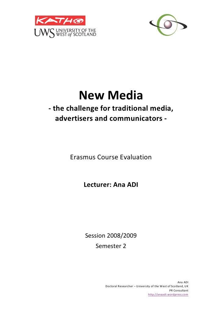 NewMedia     ‐thechallengefortraditionalmedia,        advertisersandcommunicat...