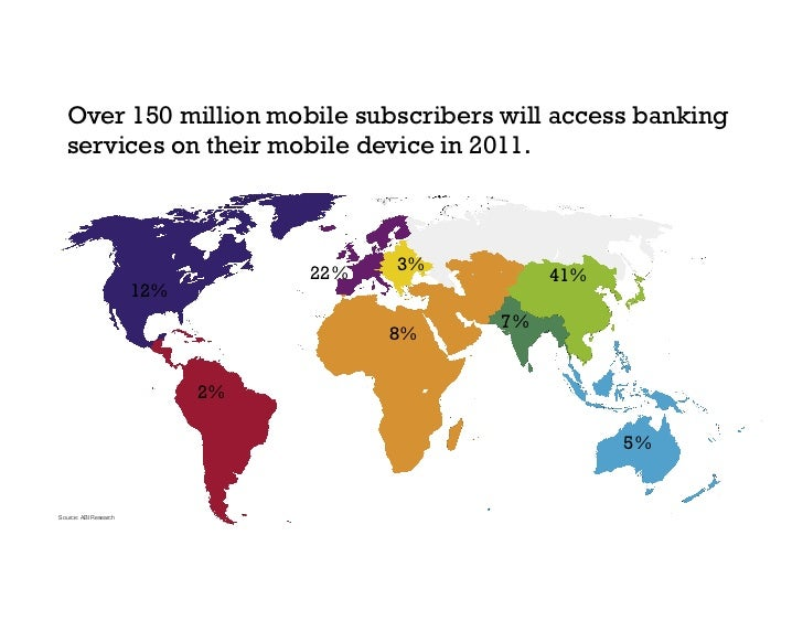 Over 150 million mobile subscribers will access banking   services on their mobile device in 2011.                        ...