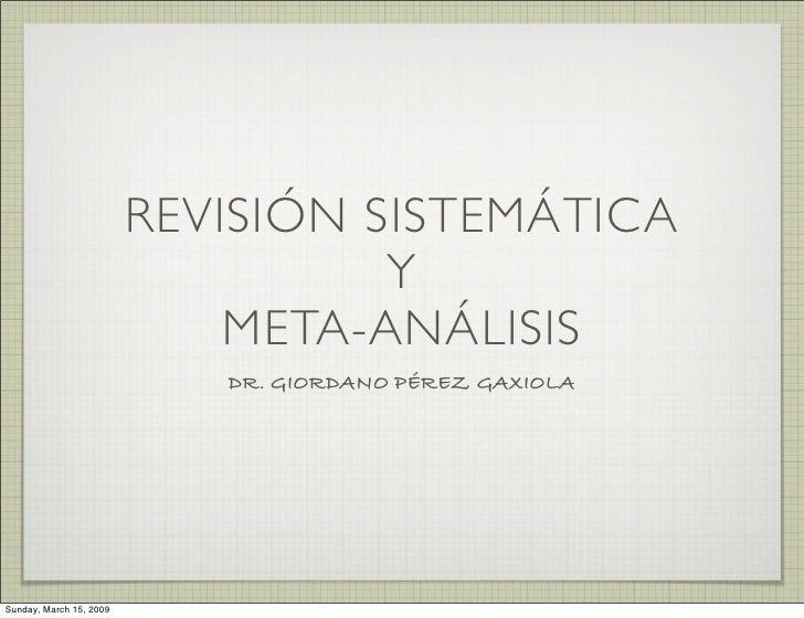 REVISIÓN SISTEMÁTICA                                    Y                              META-ANÁLISIS                      ...
