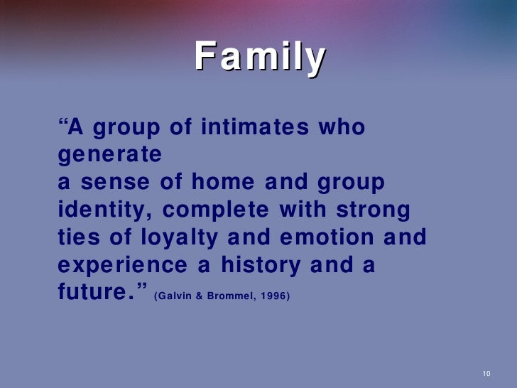 Relationships: Friends, Spouses, Family
