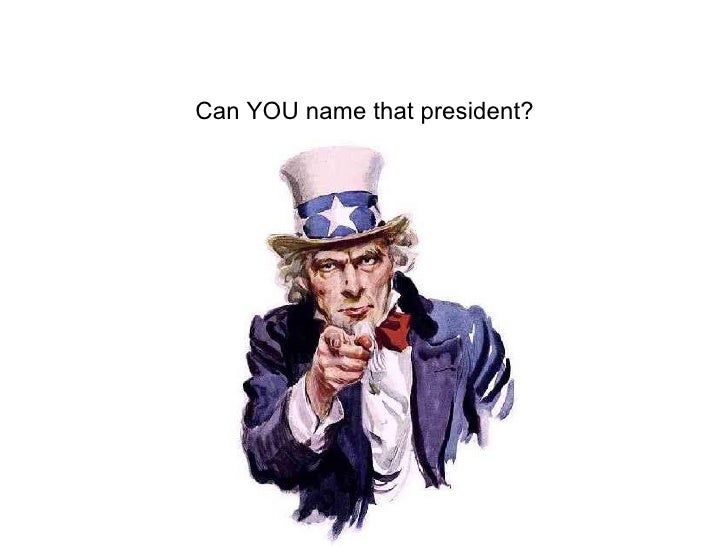 Can YOU name that president?