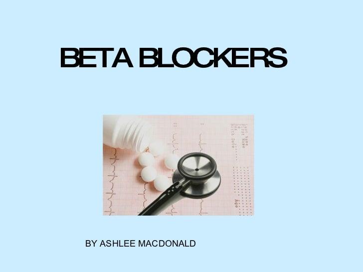 BETA BLOCKERS BY ASHLEE MACDONALD