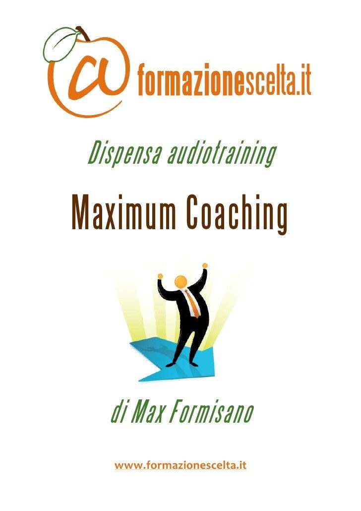 Dispensa audiotraining      Maximum Coaching                                                                ...