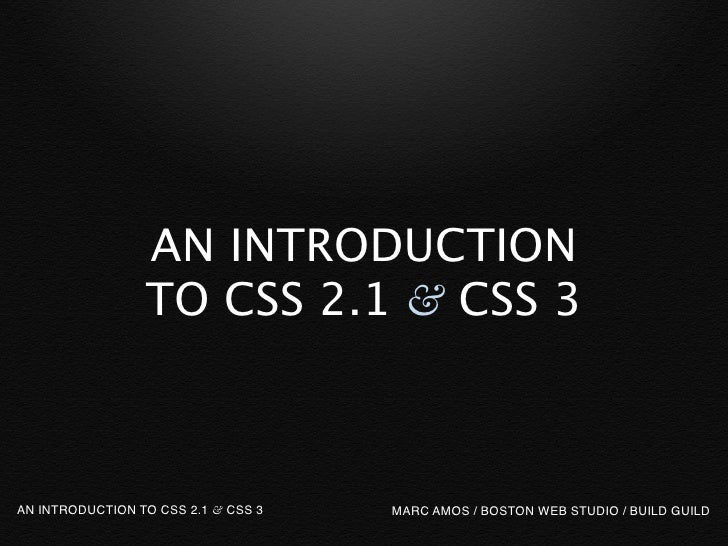 Introduction To Css 2 1 And Css 3