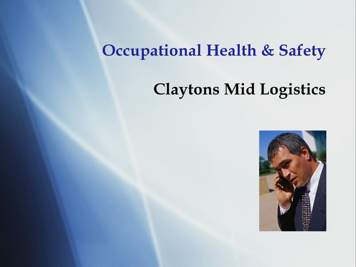 Occupational Health & Safety Claytons Mid Logistics