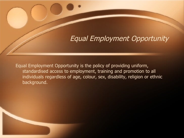 creating equal employment opportunity Arcus foundation is an equal opportunity employer committed to creating a more just and humane world, based on diversity, equality, and respect for all.