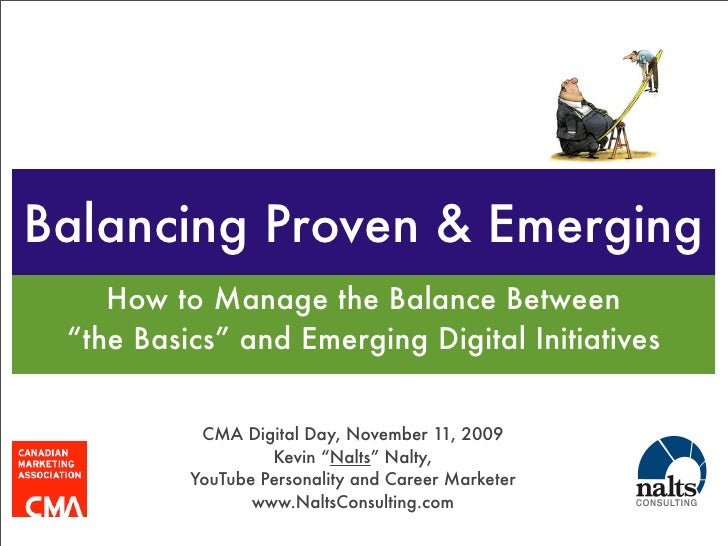 """Balancing Proven & Emerging     How to Manage the Balance Between  """"the Basics"""" and Emerging Digital Initiatives          ..."""