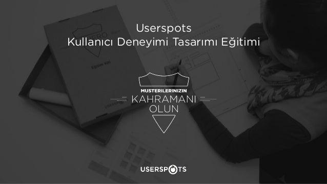 Kullanılabilirlik Eğitimi 1 Userspots Kullanıcı Deneyimi Tasarımı Eğitimi