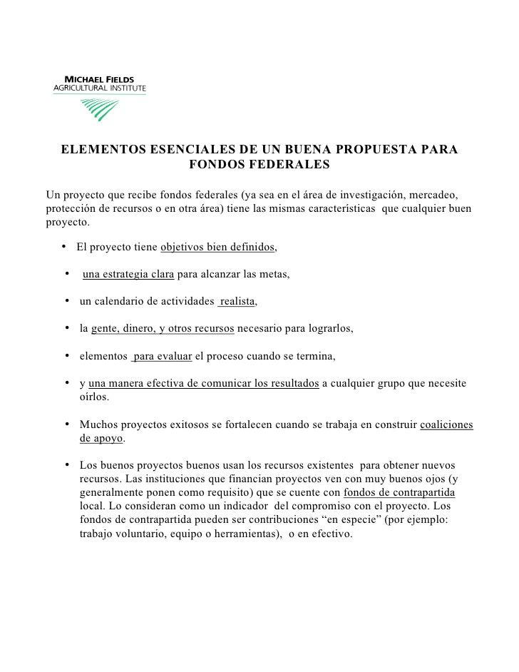 ELEMENTOS ESENCIALES DE UN BUENA PROPUESTA PARA                  FONDOS FEDERALES  Un proyecto que recibe fondos federales...