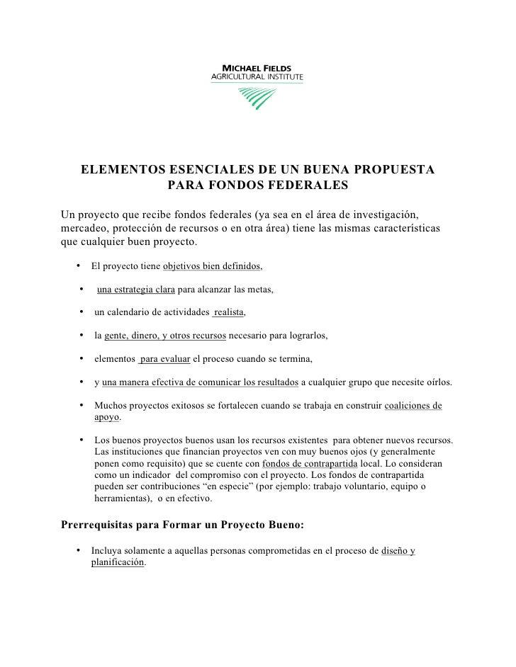 ELEMENTOS ESENCIALES DE UN BUENA PROPUESTA              PARA FONDOS FEDERALES  Un proyecto que recibe fondos federales (ya...