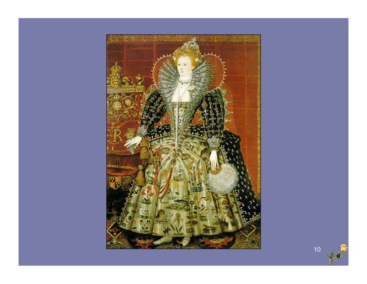 Queen Elizabeth I (the 'Virgin Queen')