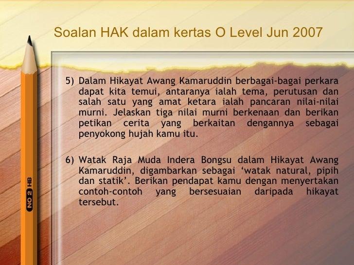 Soalan Hikayat Awang Kamaruddin Kertas O Level 2002 Hingga 2008