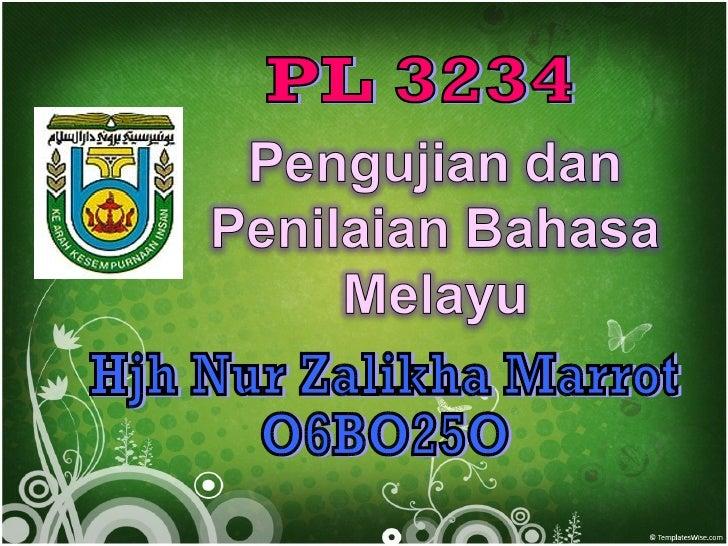 PL 3234 Hjh Nur Zalikha Marrot O6BO25O