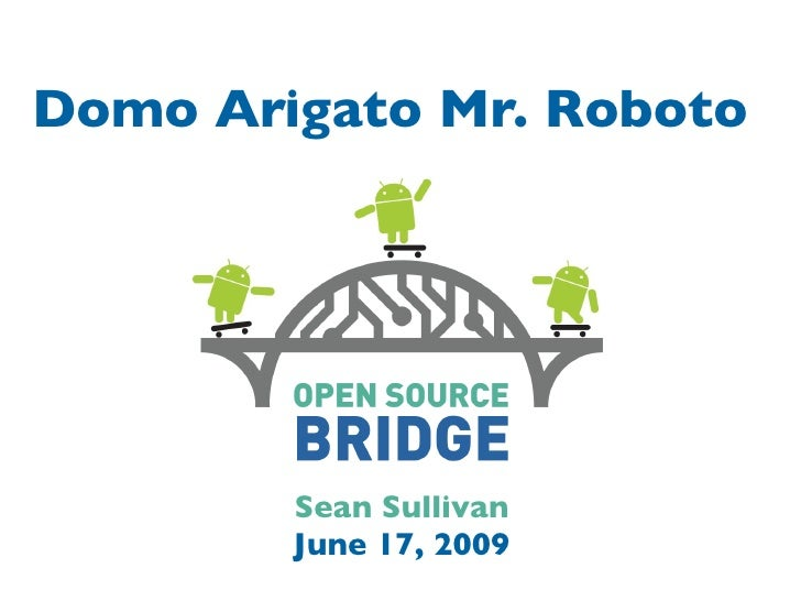 Domo Arigato Mr. Roboto             Sean Sullivan         June 17, 2009