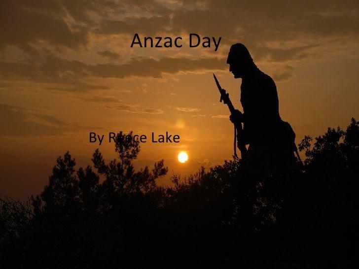 By Reece Lake Anzac Day