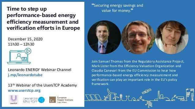 Join Samuel Thomas from the Regulatory Assistance Project, Mark Lister from the Efficiency Valuation Organization and Clau...