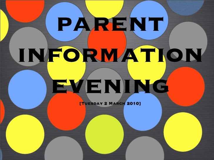 parent information   evening    [Tuesday 2 March 2010]
