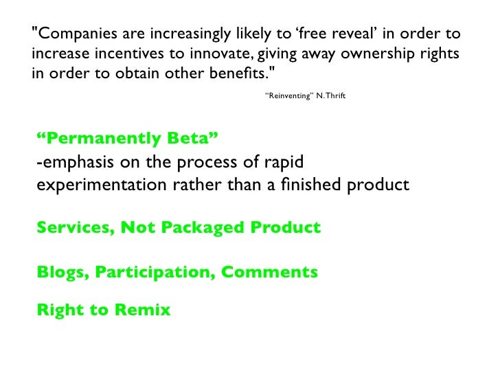 quot;Companies are increasingly likely to 'free reveal' in order to increase incentives to innovate, giving away ownership...