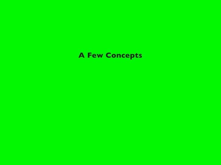 A Few Concepts