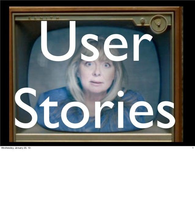 User         StoriesWednesday, January 23, 13   1