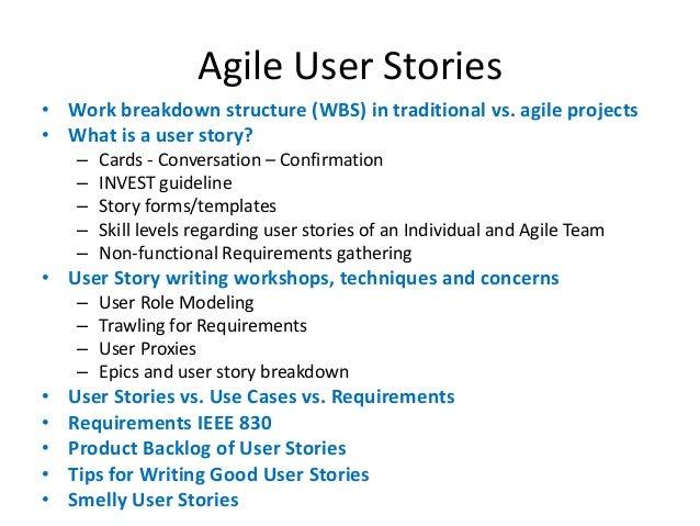 User stories in agile software development