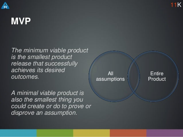 MVP The minimum viable product is the smallest product release that successfully achieves its desired outcomes. A minimal ...