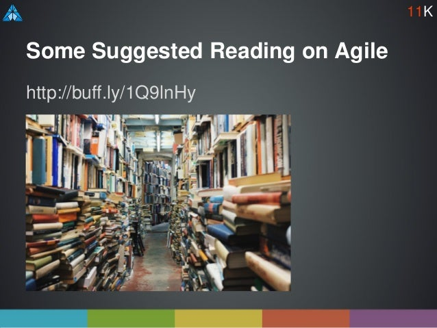 Some Suggested Reading on Agile http://buff.ly/1Q9lnHy 11K