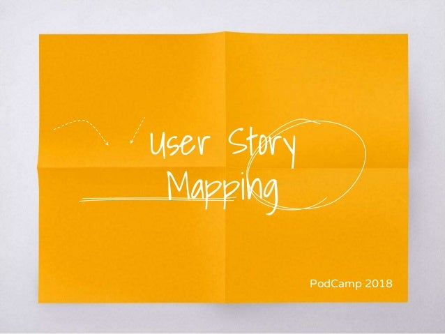 User Story Mapping PodCamp 2018