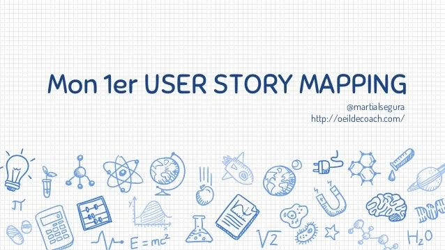Mon 1er USER STORY MAPPING @martialsegura http://oeildecoach.com/