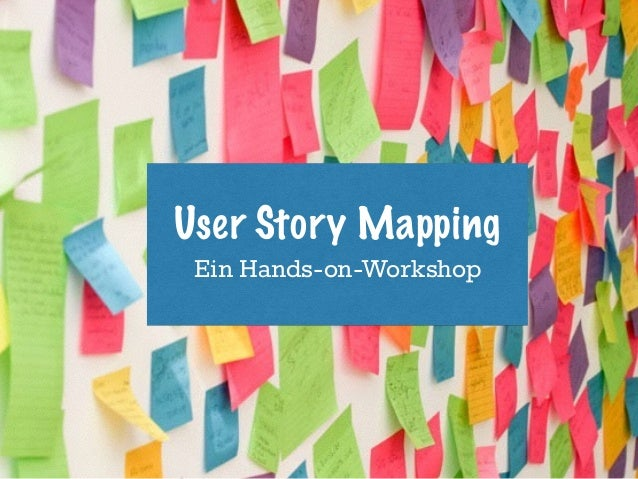 User Story Mapping Ein Hands-on-Workshop
