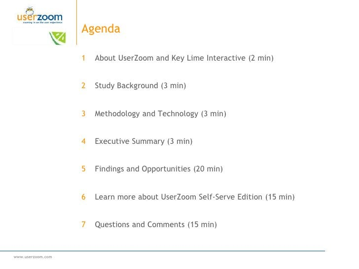 Agenda<br />About UserZoom and Key Lime Interactive (2 min)<br />Study Background (3 min)<br />Methodology and Technology ...