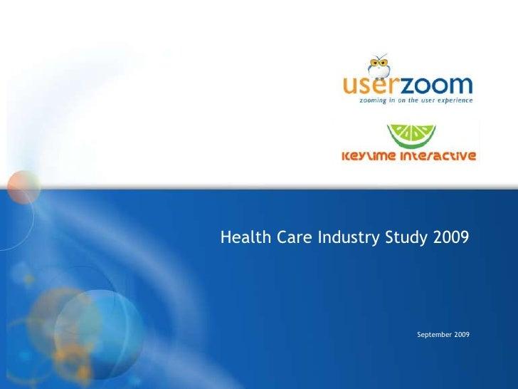 Health Care Industry Study 2009<br />September 2009<br />