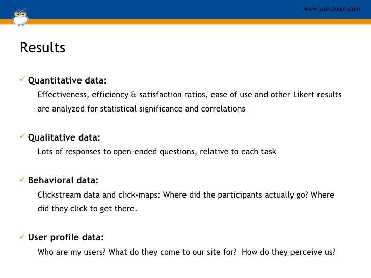 Results   <ul><li>Quantitative data:   </li></ul><ul><ul><li>Effectiveness, efficiency & satisfaction ratios, ease of use ...