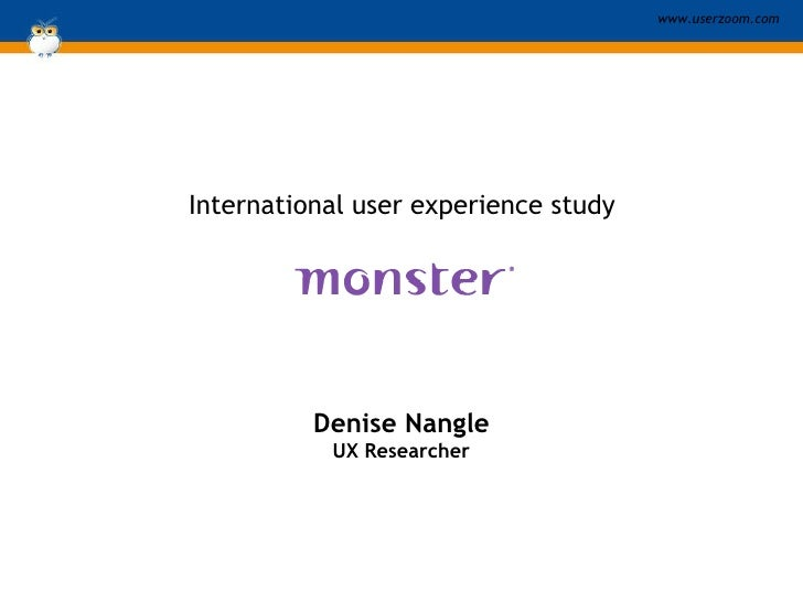 International user experience study Denise Nangle UX Researcher