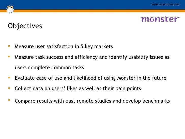 Objectives <ul><li>Measure user satisfaction in 5 key markets </li></ul><ul><li>Measure task success and efficiency and id...