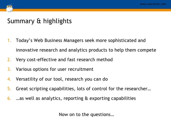 Summary & highlights <ul><li>Today's Web Business Managers seek more sophisticated and innovative research and analytics p...