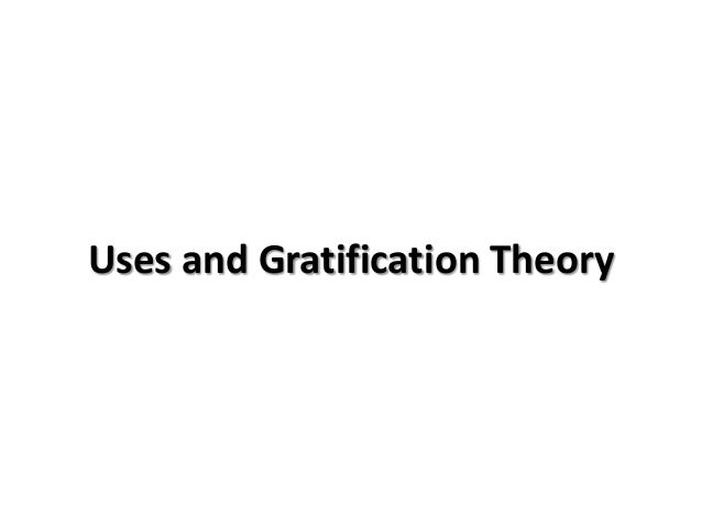 Uses and Gratification Theory