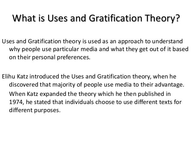 Uses and Gratifications t Slide 2