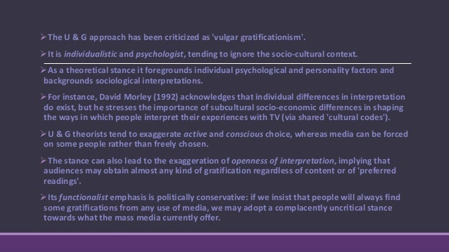 U & G research has been concerned with why people use media. Whilst this approach sprang from 'mainstream' research in s...