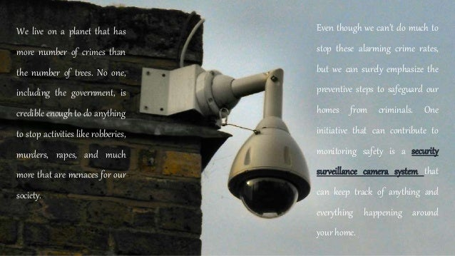Use security surveillance cameras to protect what's important to you Slide 2