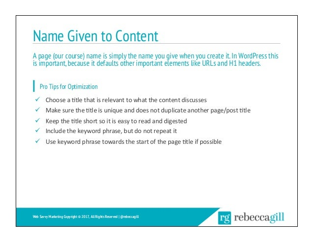Name Given to Content A page (our course) name is simply the name you give when you create it.In WordPress this is importa...
