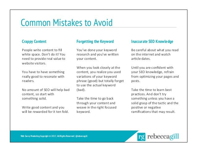 Common Mistakes to Avoid Crappy Content Peoplewritecontenttofill whitespace.Don'tdoit!You needtoproviderealv...