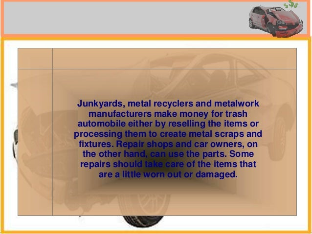 Uses for junk car parts