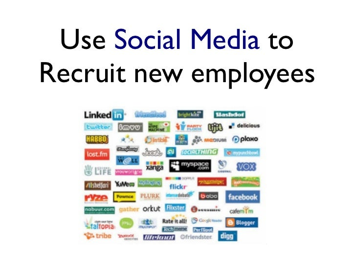 Use Social Media toRecruit new employees
