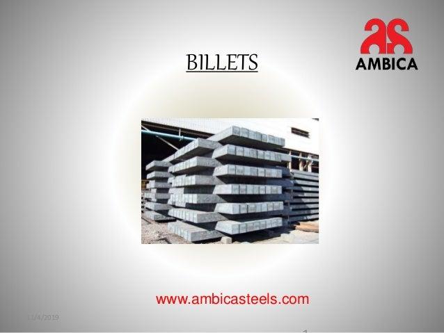 BILLETS 11/4/2019 www.ambicasteels.com