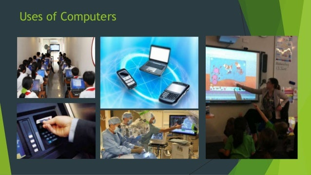Uses of computers Slide 2