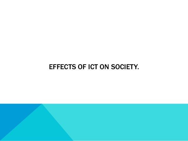 impact of ict on the banking This study examines the impact of ict on banking operations in ghana and makes recommendations for the improvement in the banking sector the surfacing of.