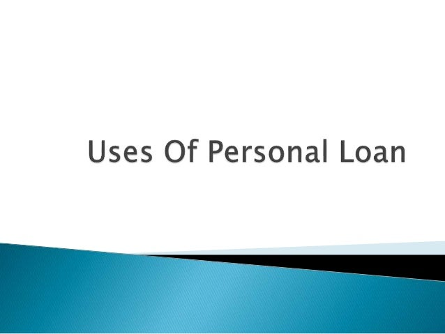 How can you use the funds from a personal loan?