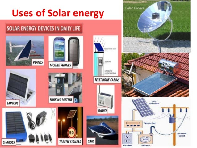 solar energy and its uses Soloarenoegloyps solar energy perspectives soloareno solareneegoy our least-cost modelling exercises by depicting a world in which solar energy reaches its very.